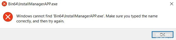 Windows cannot find Bin64 InstallManagerAPP.exe